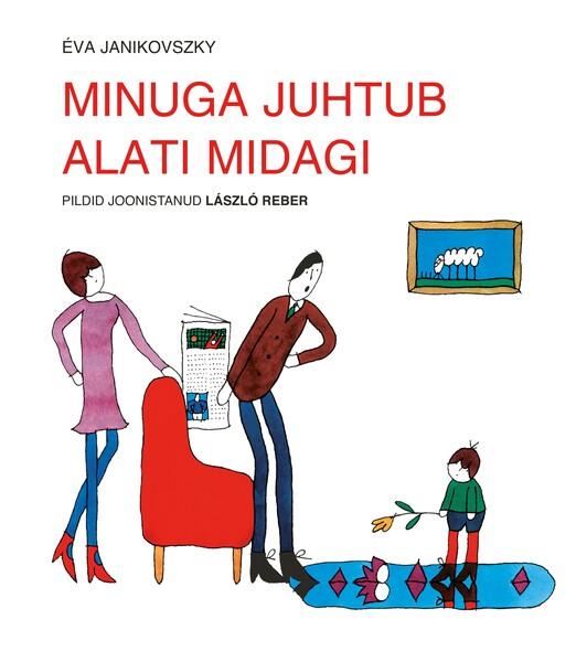 MINUGA JUHTUB ALATI MIDAGI